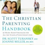 The Christian Parenting Handbook Giveaway and HeartParenting series