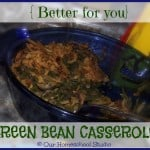 A Better-for-you Green Bean Casserole