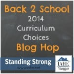 Our Curriculum Choices for 2014-2015 and Back 2 School with the IAHE Bloggers