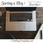 Starting a Blog and Tools to Take it Further