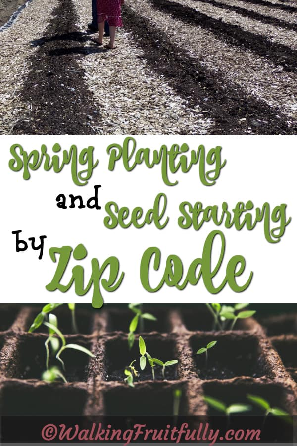 Spring Planting and Seed Starting by Zip Code |