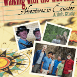 Walking with the Waodani, a Unit Study ~ Homeschool Crew Review