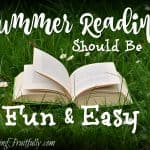Summer Reading Should Be Fun and Easy