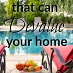 13 Things That Can Devalue Your Home